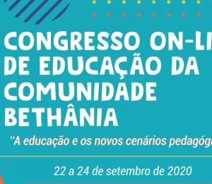 Comunidade Bethânia promove 1º Congresso On-line de Educação