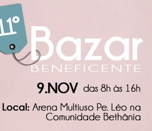 Comunidade Bethânia promove 11º Bazar Beneficente