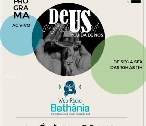 Web Rádio Bethânia lança Programa Deus Cuida de Nós