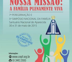 CNBB promove Peregrinação e Simpósio sobre a Família