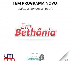 Programa Em Bethânia vai ao ar pela rádio Super FM 99,9