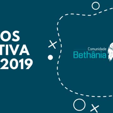 Retrospectiva 2019 da Comunidade Bethânia