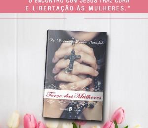 Pe. Vicente homenageia Mães e relembra a força do Terço das Mulheres
