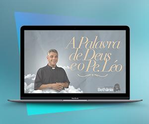 Ebook Gratuito: Aprenda com ensinamentos do Padre Léo