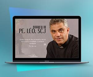 Baixe grátis: Conheça mais sobre o Padre Léo, fundador da Comunidade Bethânia